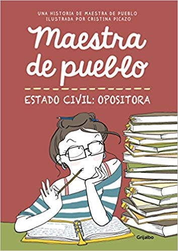 Maestra de Pueblo Estado Civil: Opositora
